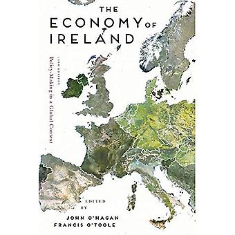 The Economy of Ireland:�Policy-Making in a Global�Context