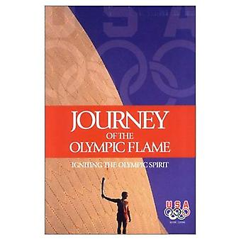Journey of the Olympic Flame: Igniting the Olympic Spirit