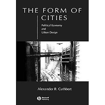 A forma das cidades: economia política e Urbanismo