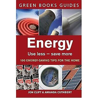 Energy: Use Less, Save More