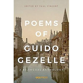 Poems of Guido Gezelle:: A Bilingual Anthology