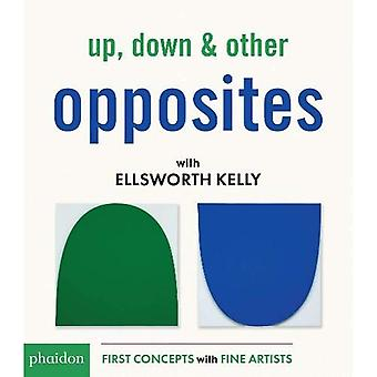 Up, Down & Other Opposites� with Ellsworth Kelly [Board book]