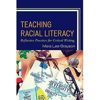 Undervisning ras Literacy: Reflekterande praxis för kritiskt skrivande