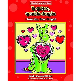 Te Quiero, Querido Dragon / je t'aime, mon cher Dragon (Dragon cher espagnol/anglais (début à lire))