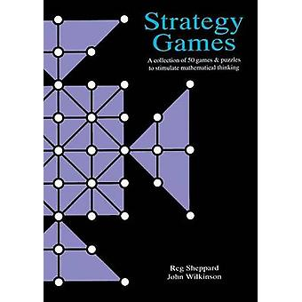 Strategy Games File - A Collection of 50 Games & Puzzles to Stimulate