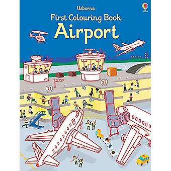 First Colouring Book Airport by Simon Tudhope - 9781474938921 Book