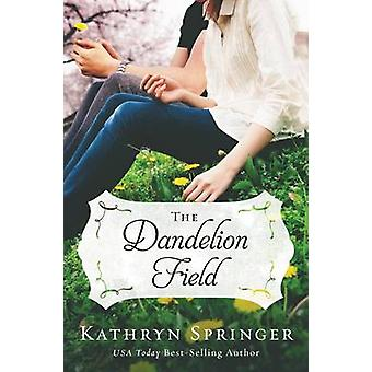 The Dandelion Field by Springer & Kathryn