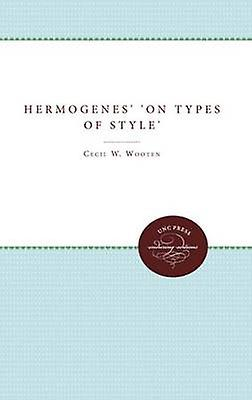 Hermogenes on Types of Style by Cohen & David William Et Al