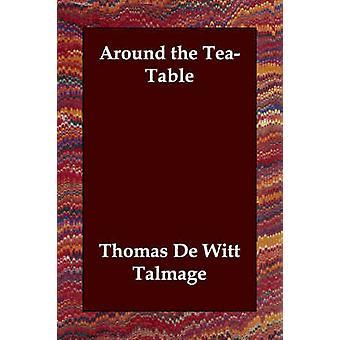 Rundt TeaTable ved Talmage & T. De Witt