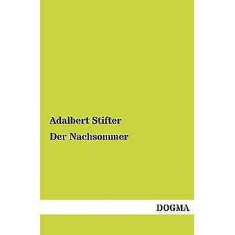 Der Nachsommer de Stifter & Adalbert