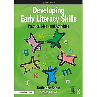 Developing Early Literacy Skills: Practical Ideas and� Activities