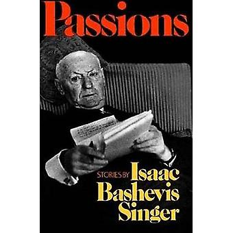 Passions by Isaac Bashevis Singer - 9780374529116 Book