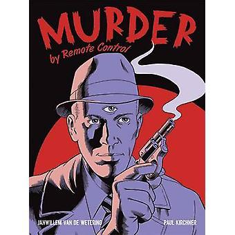 Murder by Remote Control by Janwillem van de Wetering - 9780486805603
