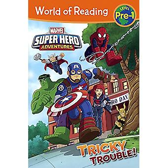 Super Hero Adventures - Tricky Trouble! by Alexandra West - 9780606395