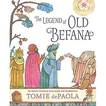 The Legend of Old Befana - An Italian Christmas Story by Tomie dePaola