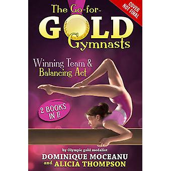 Go-For-Gold Gymnasts Bind-Up - #1 - Winning Team + #2 - Balancing Act by