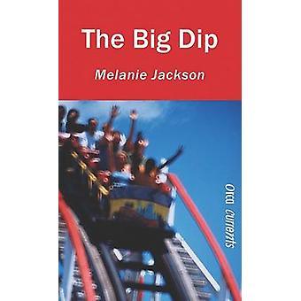 The Big Dip by Melanie Jackson - 9781554691784 Book