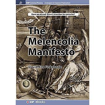 The Melencolia Manifesto by David Finkelstein - 9781681740263 Book