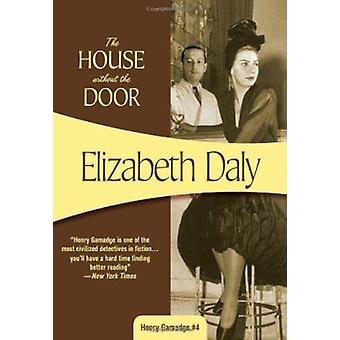 The House Without the Door by Elizabeth Daly - 9781933397351 Book