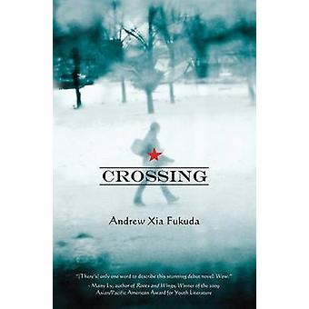 Crossing by Andrew Xia Fukuda - 9781935597032 Book