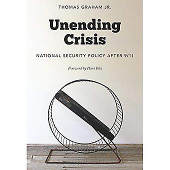 Crise sans fin: politique de sécurité nationale après 9/11
