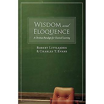 Sabedoria e eloquência: um paradigma cristão para A aprendizagem clássica