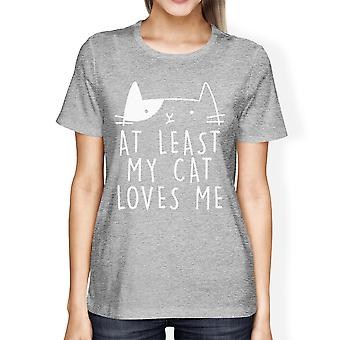 At Least My Cat Loves Women's Heather Grey T-shirt Cute Graphic Tee