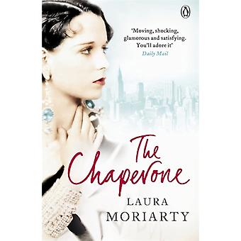 The Chaperone (Paperback) by Moriarty Laura
