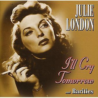 Julie London - jeg vil græde i morgen & Rariti [CD] USA import