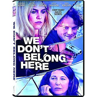 We Don't Belong Here [DVD] USA import
