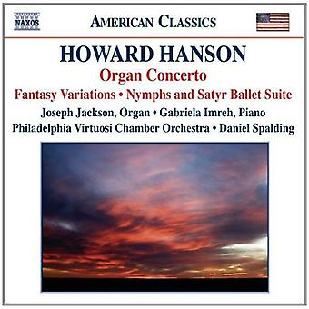 H. Hanson - Howard Hanson: Organ Concerto [CD] USA import