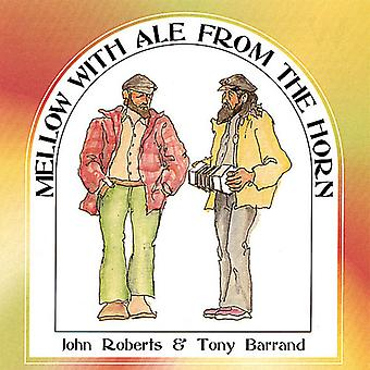 Roberts/Barrand - Mellow with Ale From the Horn [CD] USA import