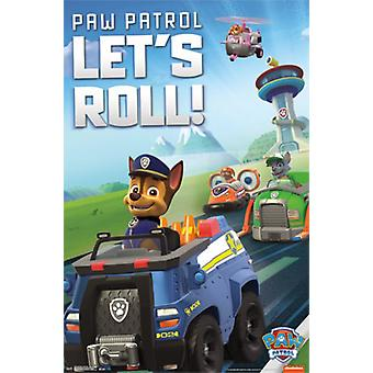 Paw Patrol - Lets Roll Poster Poster Print