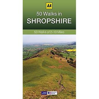 50 Walks in Shropshire (3rd Revised edition) by AA Publishing - 97807