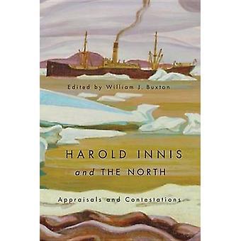 Harold Innis e norte - apreciações e contestações por William J