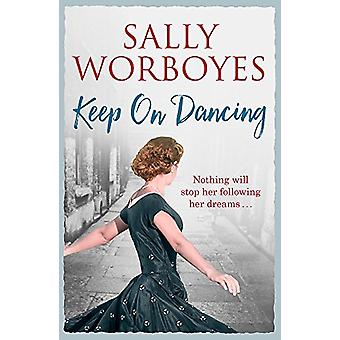 Keep on Dancing by Sally Worboyes - 9781473659407 Book