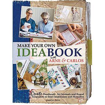 Machen Sie Ihre eigenen Ideenbuch mit Arne & Carlos - handgemachte Kunst Journa erstellen