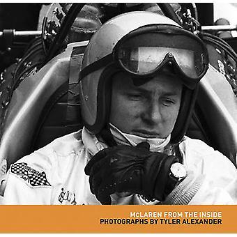 McLaren from the Inside by Tyler Alexander - 9781935007180 Book