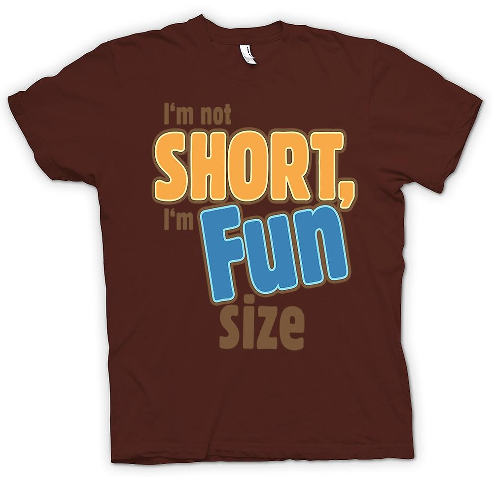 Mens T-shirt - I'm Not Short, I'm Fun Size - Funny