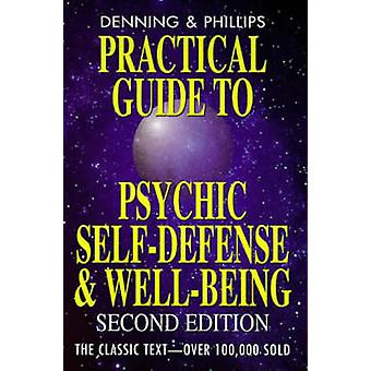 Psychic Self-defence and Well Being (2nd edition) by Melita Denning -