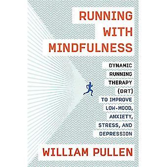 Kör med Mindfulness: dynamisk kör terapi (Drt) att förbättra låg-Mood, ångest, Stress och Depression