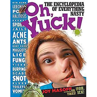 Oh, beurk!: l'encyclopédie de tout méchant