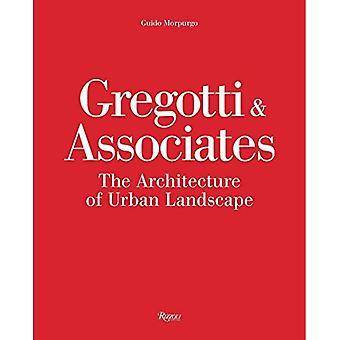 Gregotti and Associates: The Architecture of Urban Landscape