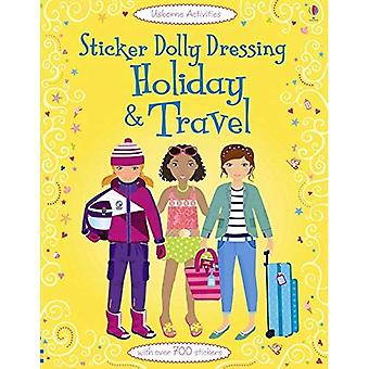 Sticker Dolly Dressing Holiday & Travel (Usborne Sticker Dolly Dressing)