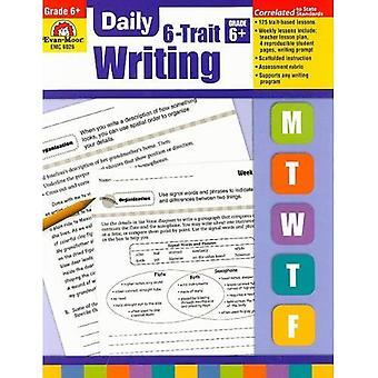 Daily 6-Trait Writing: Grade 6+