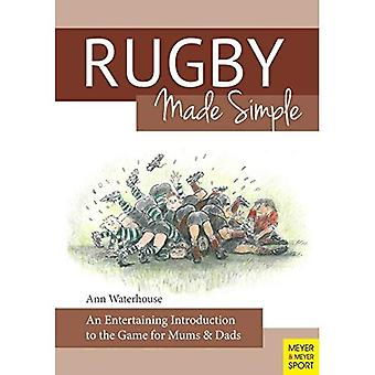 Rugby Made Simple: An Entertaining Introduction to the Game for Bemused Supporters