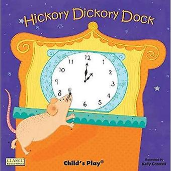 Hickory Dickory Dock (Classic Books with Holes Big Book)
