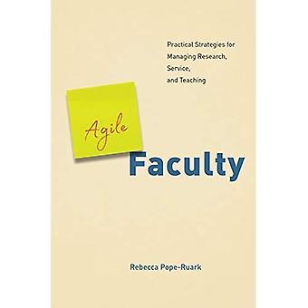 Agile fakultet: Praktiska strategier för hantering av forskning, Service och undervisning