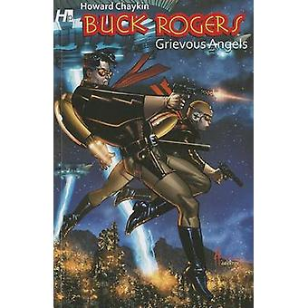 Buck Rogers in the 25th Century - Vol 1 - Grievous Angels by Howard Cha