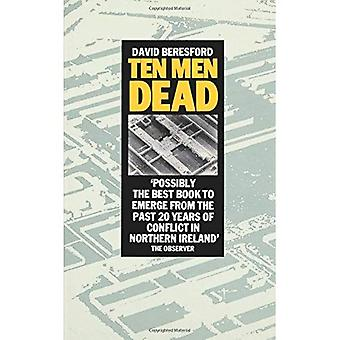 Ti mænd døde: Historien om 1981 irske sultestrejke